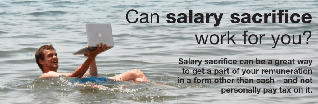 can salary sacrifice work for you