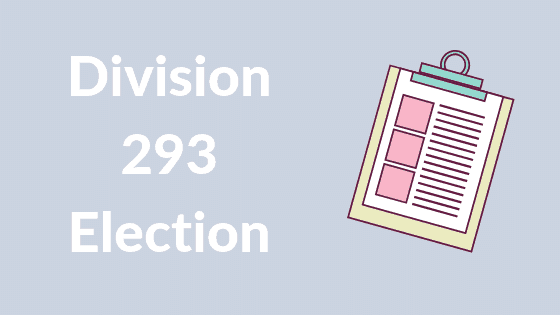Making a Division 293 Election